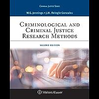 Criminological and Criminal Justice Research Methods (Aspen Criminal Justice Series)