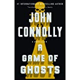 A Game of Ghosts: A Thriller (15) (Charlie Parker)