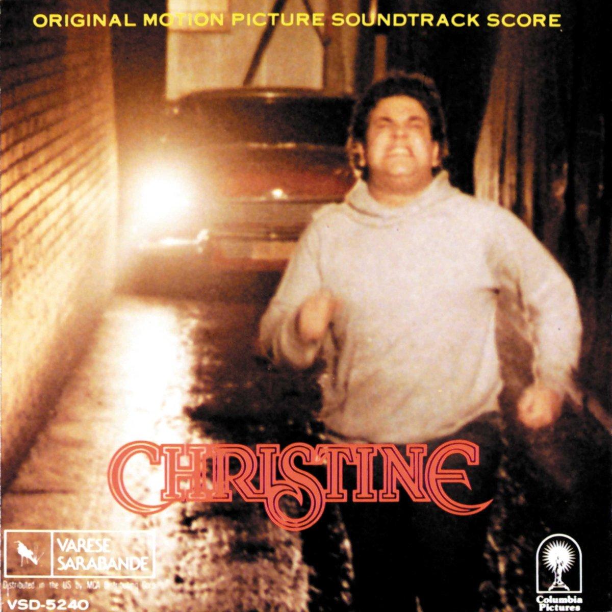 Christine: Original Motion Picture Soundtrack Score