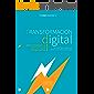 TRANSFORMACION DIGITAL para empezar la DISRUPCION CORPORATIVA: Contexto, Etapas y Agentes de Cambio de la Transformación Digital