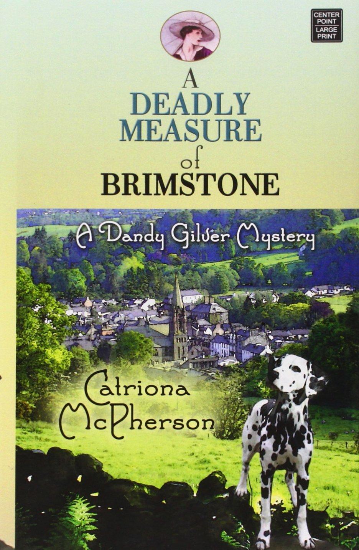 Download A Deadly Measure of Brimstone (Dandy Gilver Mystery) ebook