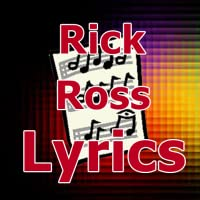 Lyrics for Rick Ross