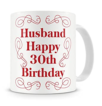 Happy 30th Birthday Husband Mug Gift Present For From