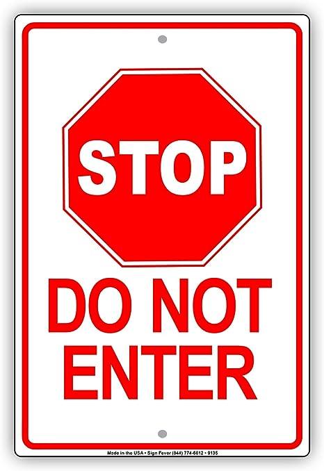 Amazon.com: Stop No entrar señal de salida solo aluminio ...