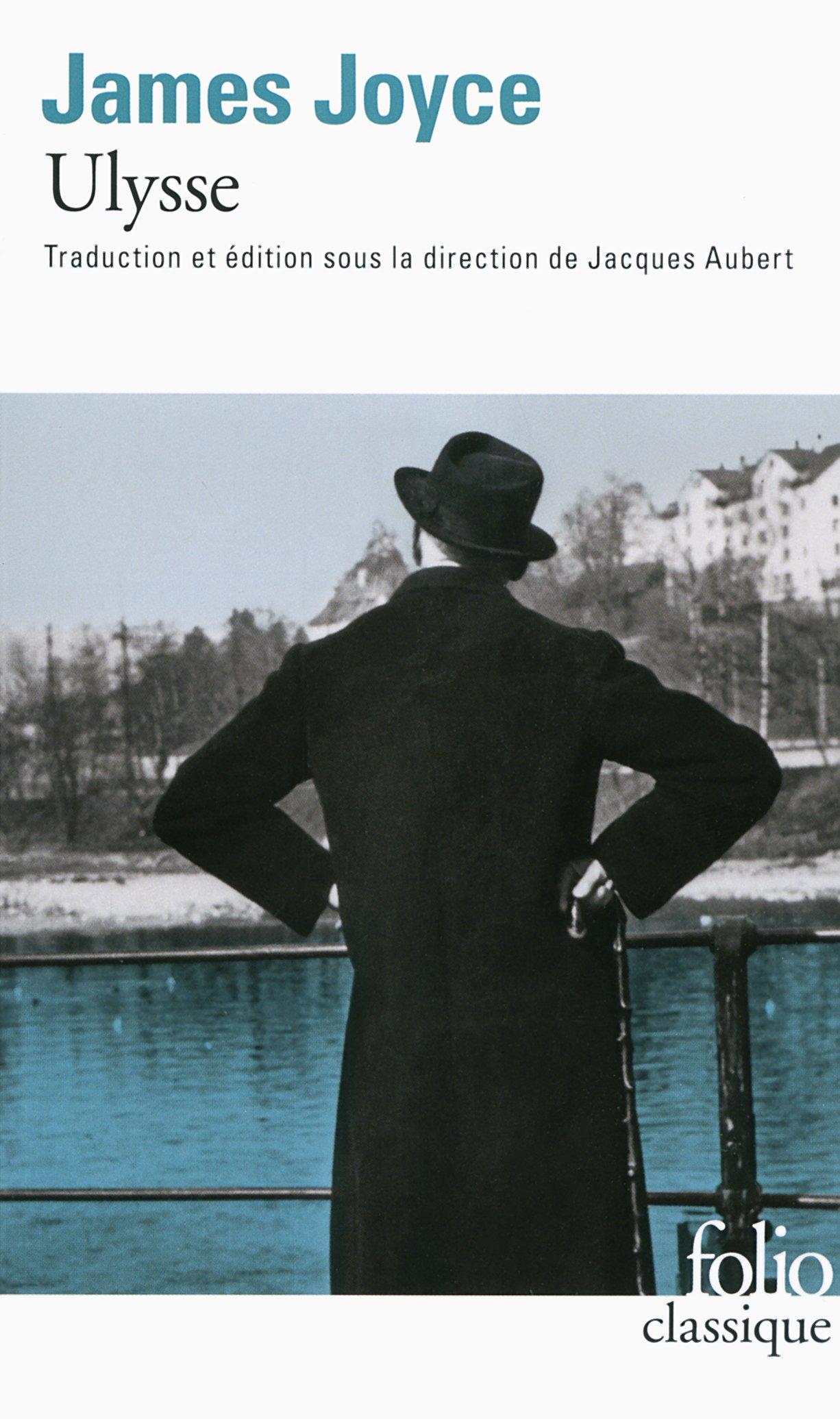 Ulysse (Anglais) Broché – 24 octobre 2013 James Joyce Jacques Aubert Folio 2070439712