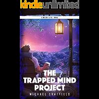 The Trapped Mind Project: A LitRPG Fantasy Series (Emerilia Book 1) book cover