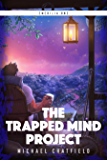 The Trapped Mind Project (Emerilia Book 1)