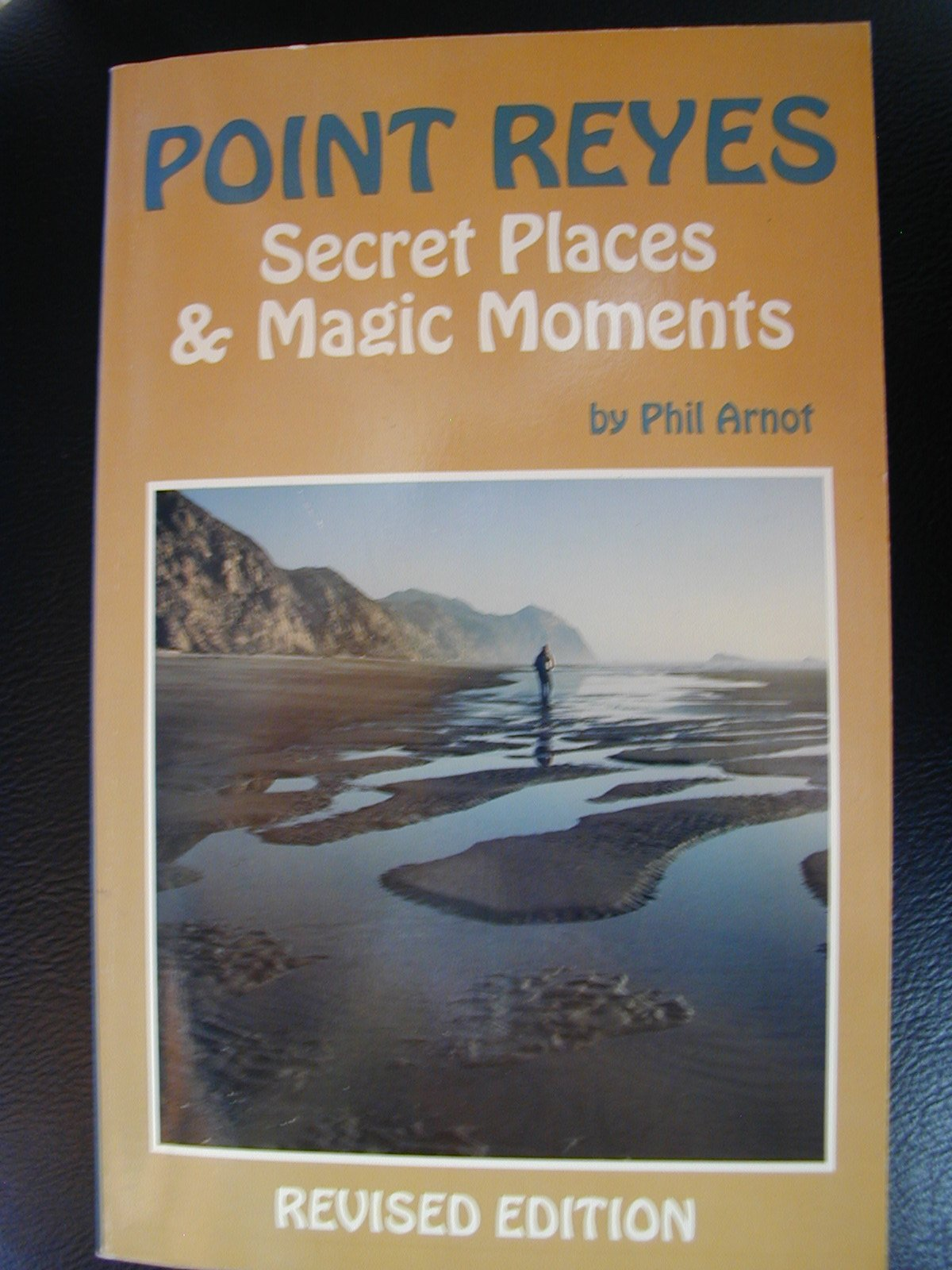 Point Reyes - Secret Places and Magic Moments (Tetra), Arnot