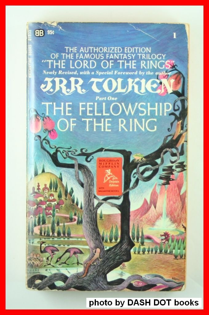 The Fellowship of the Ring : Being the First Part of The Lord of the Rings, Tolkien, J. R. R.