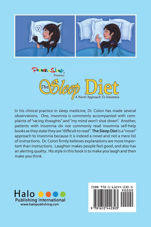 The Sleep Diet a Novel Approach to Insomnia: Jose Colon ...