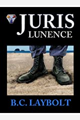 Juris Lunence: A Tale of the 10th Lunen Regiment Kindle Edition