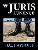 Juris Lunence: A Tale of the 10th Lunen Regiment