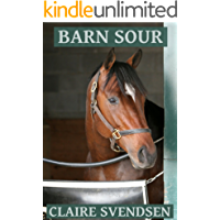 Barn Sour (Show Jumping Dreams ~ Book 26)