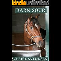 Barn Sour (Show Jumping Dreams ~ Book 26)