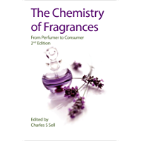 The Chemistry of Fragrances: From Perfumer to Consumer (RSC Paperbacks) (English Edition)