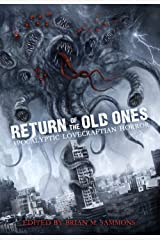 Return of the Old Ones: Apocalyptic Lovecraftian Horror Kindle Edition