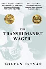 The Transhumanist Wager (English Edition) eBook Kindle