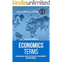 Economics Terms - Financial Education Is Your Best Investment (Financial IQ Series Book 7)