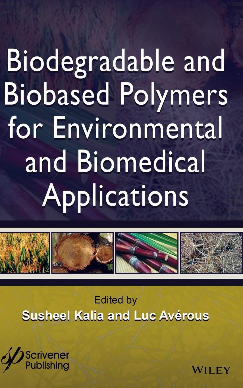 Biodegradable Bio-based Polymers: Amazon.es: Kalia: Libros en ...