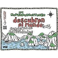 Los Superpreguntones descubren el mundo: Cuaderno de actividades (VOX - Infantil / Juvenil - Castellano - A partir de 5…
