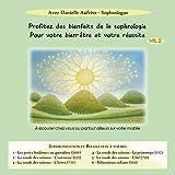 Sophrologie : Sophronisation et relaxation à thèmes Volume 2