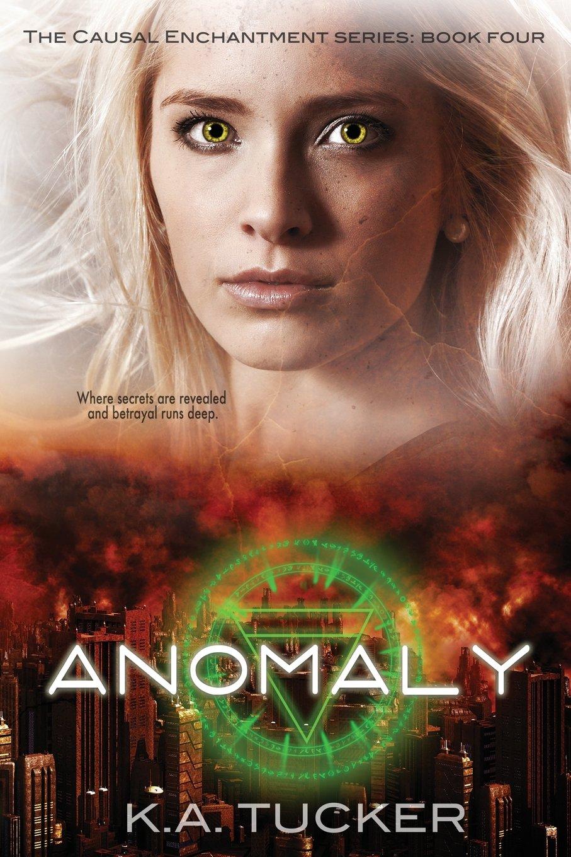 Anomaly (causal Enchantment) (volume 4): K A Tucker: 9780991686032:  Amazon: Books