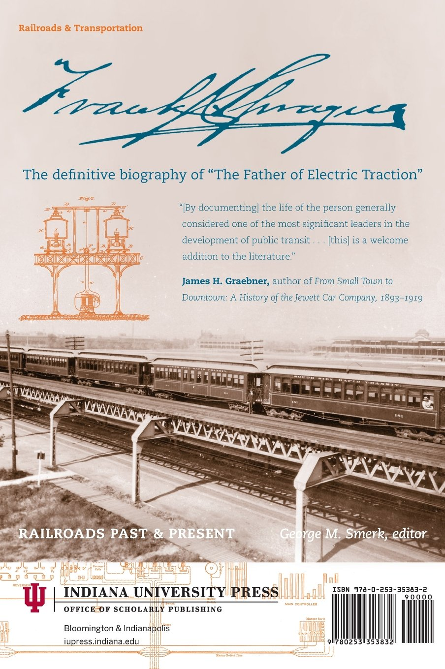 Frank julian sprague electrical inventor and engineer railroads frank julian sprague electrical inventor and engineer railroads past and present william d middleton william d iii middleton foreword by john l fandeluxe Image collections