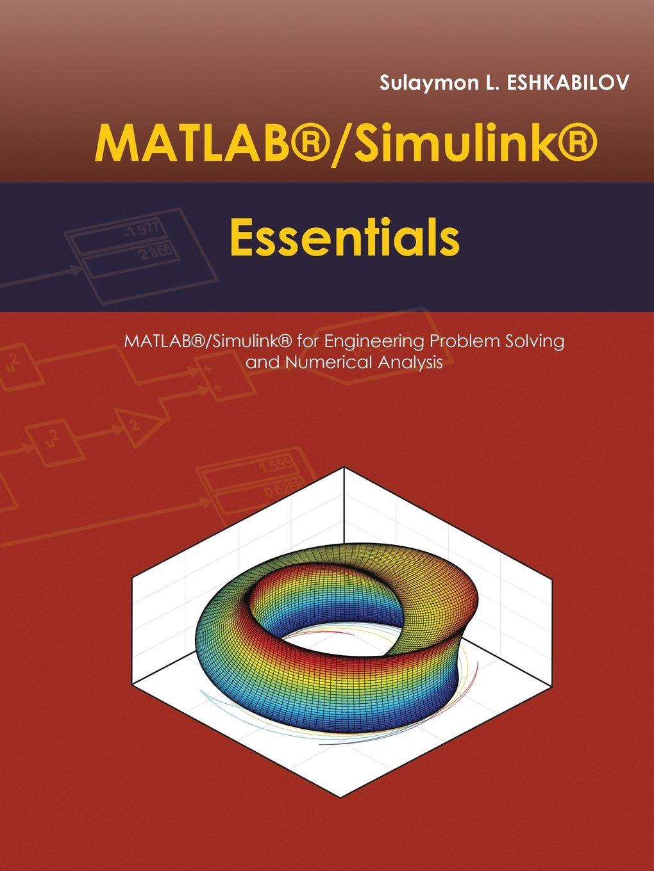 MATLAB®/Simulink® Essentials: MATLAB®/Simulink® for