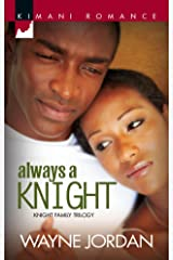 Always a Knight (The Knight Trilogy) Mass Market Paperback