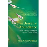 The Jewel of Abundance: A Modern Guide to Prosperity through the Ancient Wisdom of Yoga