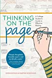 Thinking On The Page: A College Student's Guide to Effective Writing