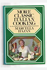 More Classic Italian Cooking Hardcover