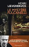 Le Mystère Fulcanelli
