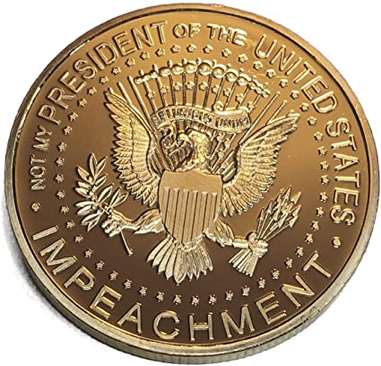 Not My President 24kt Gold Plated Coin it Donald Trump Treason /& Impeachment