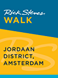 Rick Steves Walk: Jordaan District, Amsterdam