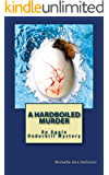 A Hardboiled Murder: An Aggie Underhill Mystery (A quirky, comical adventure): An Aggie Underhill Mystery