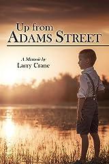 Up from Adams Street: A Memoir Kindle Edition