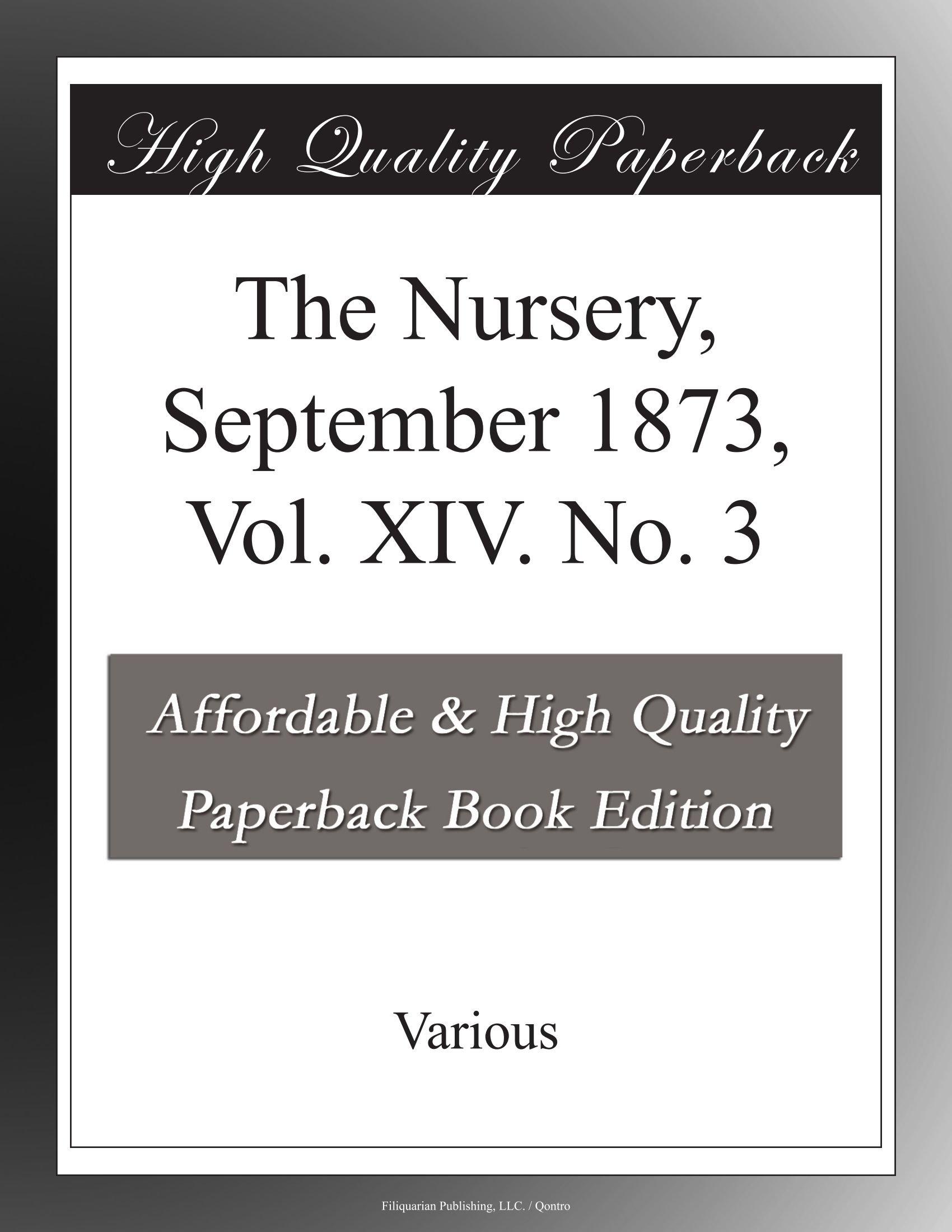 The Nursery, September 1873, Vol. XIV. No. 3 pdf epub