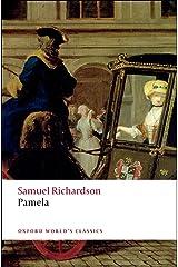 Pamela: Or Virtue Rewarded (Oxford World's Classics) Paperback