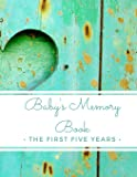 Baby's Memory Book: The First Five Years: (My Two Moms) 5-Year Baby Journal Record Book For Adoptive & Expectant Lesbian…