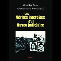 Les Vérités interdites d'un fiasco judiciaire: « Fiancés assassinés de Fontainebleau » (Collection Classique)