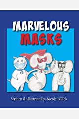 Marvelous Masks Paperback
