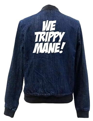 We Trippy Mane! Bomber Chaqueta Girls Jeans Certified Freak
