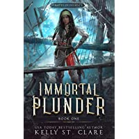 immortal plunder (Pirates of Felicity) (Volume 1)
