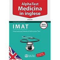 Alpha Test. Medicina in inglese: 1