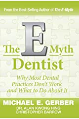 The E-Myth Dentist (E-myth Expert) Hardcover