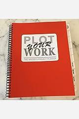 Plot Your Work (Standard Edition) Spiral-bound