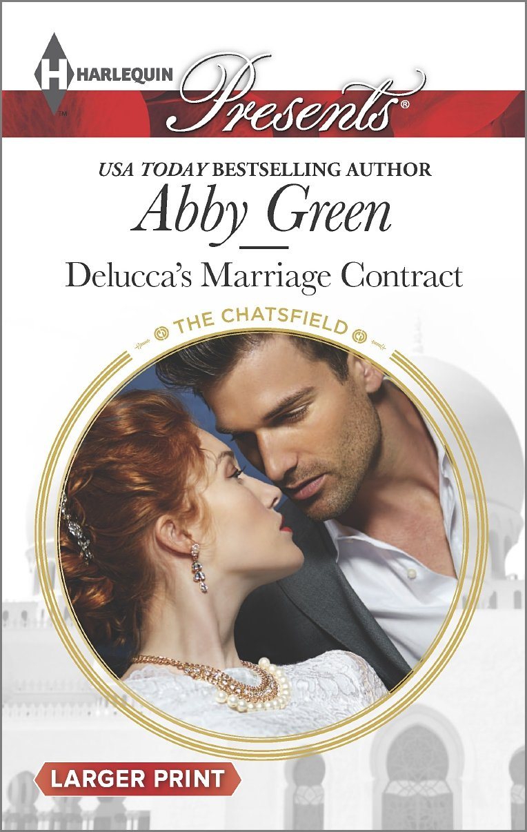 Delucca's Marriage Contract   The Chatsfield #10, Green, Abby
