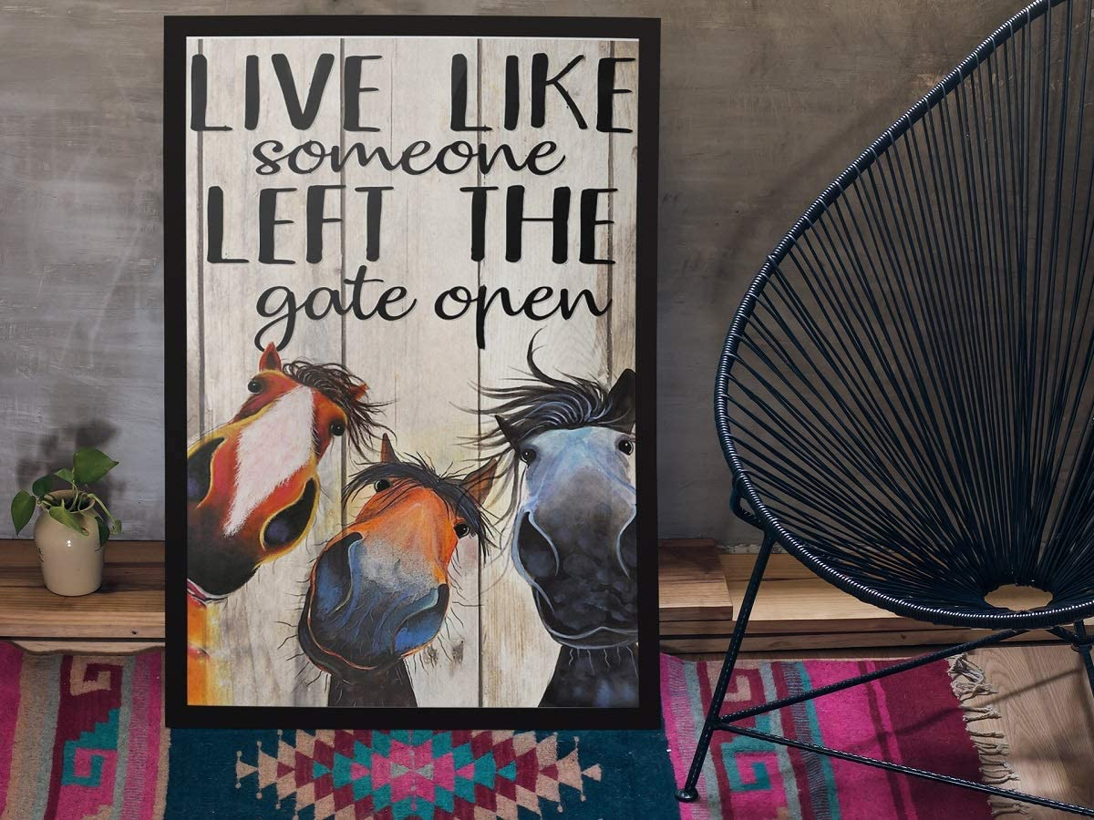Horse live like someone left the door open poster