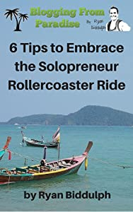 6 Tips to Embrace the Solopreneur Rollercoaster Ride